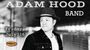 Live Music - Adam Hood Band @ Copper's Grill at Stillwaters