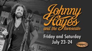 Live Music - Johnny Hayes & the Loveseats @ Copper's Grill at Stillwaters
