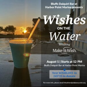 """""""Wishes on the Water"""" benefit @ Bluffs Daiquiri Bar @ Harbor Point Marina"""