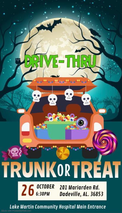 Trunk or Treat - Drive Thru @ Lake Martin Community Hospital